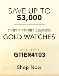 Save up to $3,000 on select Certified Pre-Owned Watches