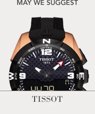 May we suggest - Tissot