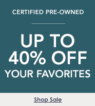 Up to 40% off select certified pre-owned watches