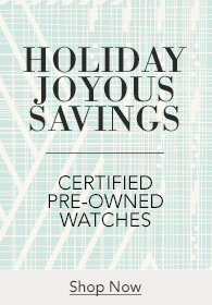 Save up to 15% on Certified Pre-Owned Watches - Shop Now