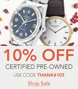 Thanksgiving Sale 10% off Pre-Owned watches