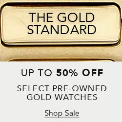 Save up to 50% on Select Certified Pre-Owned Gold Watches - Shop Now
