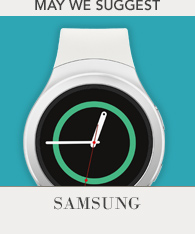 May we suggest - Samsung smartwatches
