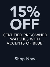 Save up to 50% on Blue Certified Pre-Owned Watches - Shop Now